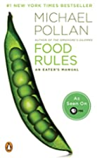 Food Rules: An Eater's Manual by…