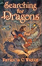 Searching for Dragons: The Enchanted Forest…