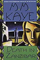 Death in Zanzibar by M. M. Kaye