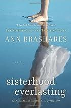 Sisterhood Everlasting: A Novel (The…