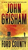Ford County: Stories - John Grisham
