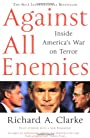 Against All Enemies : Inside America's War on Terror - Richard A Clarke