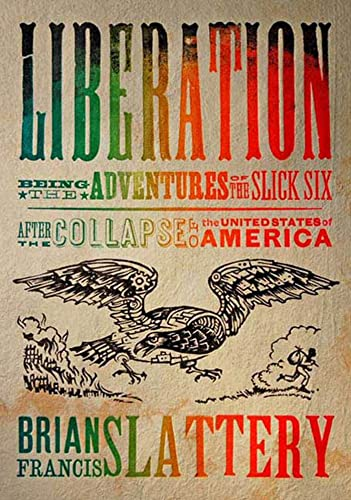 Liberation by Brian Francis Slattery