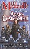 Arms-Commander by L. E. Modesitt Jr.