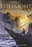 Stonewielder by Ian Cameron Esslemont