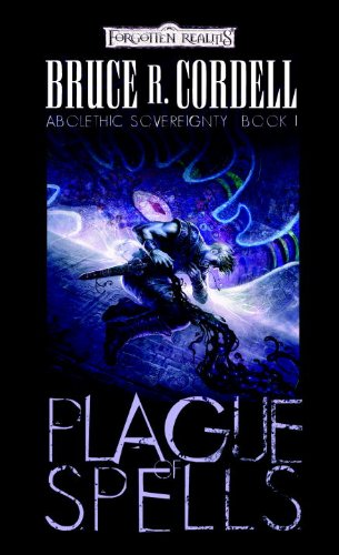 A Plague of Spells by Bruce R. Cordell