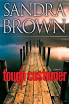 Tough Customer: A Novel by Sandra Brown