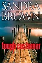 Tough Customer: A Novel by Sandra Brown