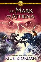 The Mark of Athena by Rick Riordan