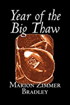 The Year of the Big Thaw