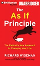 The As If Principle: The Radically New…