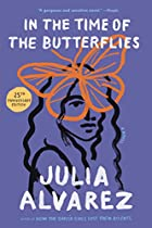 In the Time of the Butterflies by Julia…