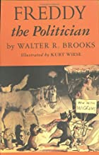 Freddy the Politician by Walter R. Brooks