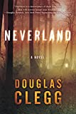 Neverland by Douglas Clegg