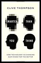Smarter Than You Think: How Technology is…