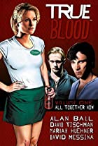 True Blood Volume 1: All Together Now by…