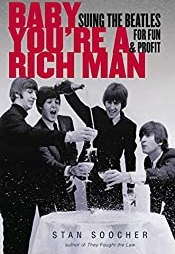 Baby You're a Rich Man by Stan Soocher