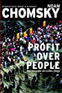 Profit Over People: Neoliberalism & Global Order - Noam Chomsky