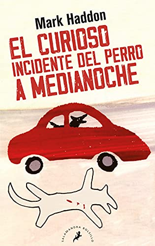 El curioso incidente del perro a media noche / The Curious Incident of the Dog in the Night Time (Spanish Edition)