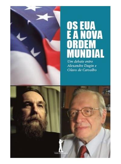 Os Eua E A Nova Ordem Mundial, por Olavo de Carvalho