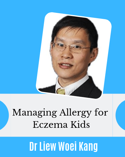 Managing Allergy for Eczema Kids Dr Liew Woei Kang