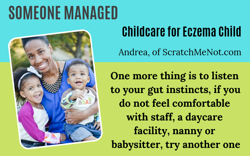 Someone has eczema Andrea of ScratchMeNot Eczema Childcare Story on EczemaBlues