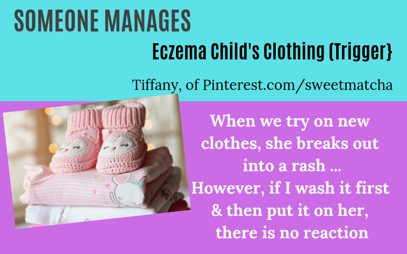 Someone has eczema child clothing trigger Tiffany Story on EczemaBlues