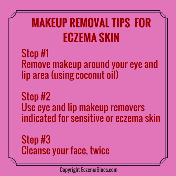Makeup Removal tips for Eczema Skin