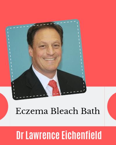 Eczema bleach bath with Dr Lawrence Eichenfield AAD