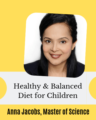 Health and balanced diet for children with Anna jacobs director of nutrition abbott