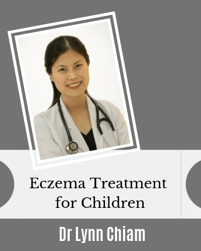 Eczema Treatment for Children Dr Lynn Chiam dermatologist Singapore