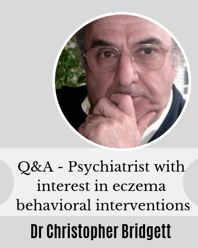 Q&A with Dr Christopher Bridgett on Childhood Eczema and Habitual Scratching