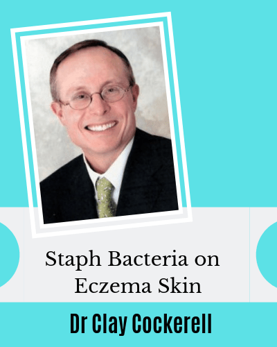Staph Bacteria series with Dr Clay Cockerell Eczema Child Skin