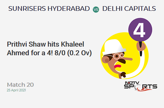 SRH vs DC: Match 20: Prithvi Shaw hits Khaleel Ahmed for a 4! DC 8/0 (0.2 Ov). CRR: 24