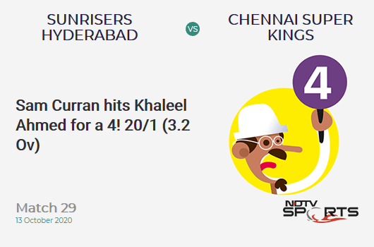 SRH vs CSK: Match 29: Sam Curran hits Khaleel Ahmed for a 4! Chennai Super Kings 20/1 (3.2 Ov). CRR: 6