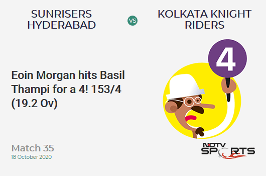 SRH vs KKR: Match 35: Eoin Morgan hits Basil Thampi for a 4! Kolkata Knight Riders 153/4 (19.2 Ov). CRR: 7.91