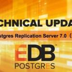 【製品更新情報】EDB Postgres Replication Server 7.0 (限定版)および日本語マニュアル