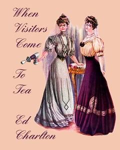 When Visitors Come to Tea