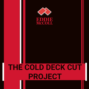 The Cold Deck Cut Project (Download)