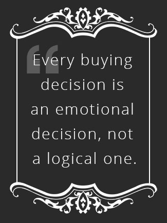 Every buying decision is emotional