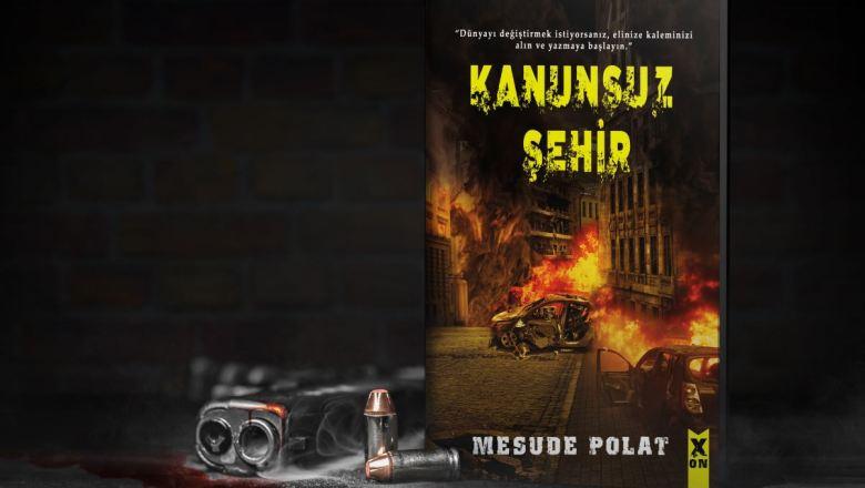 Mesude Polat – Kanunsuz Şehir