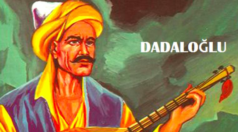 Anadolu'nun Yetiştirdiği Halk Ozanı Dadaloğlu Şiirleri