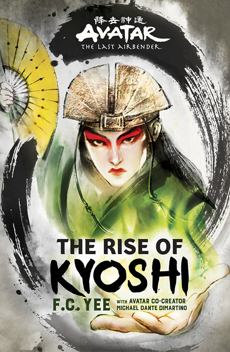 "Book cover of ""The Rise of Kyoshi"" by F.C. Yee"
