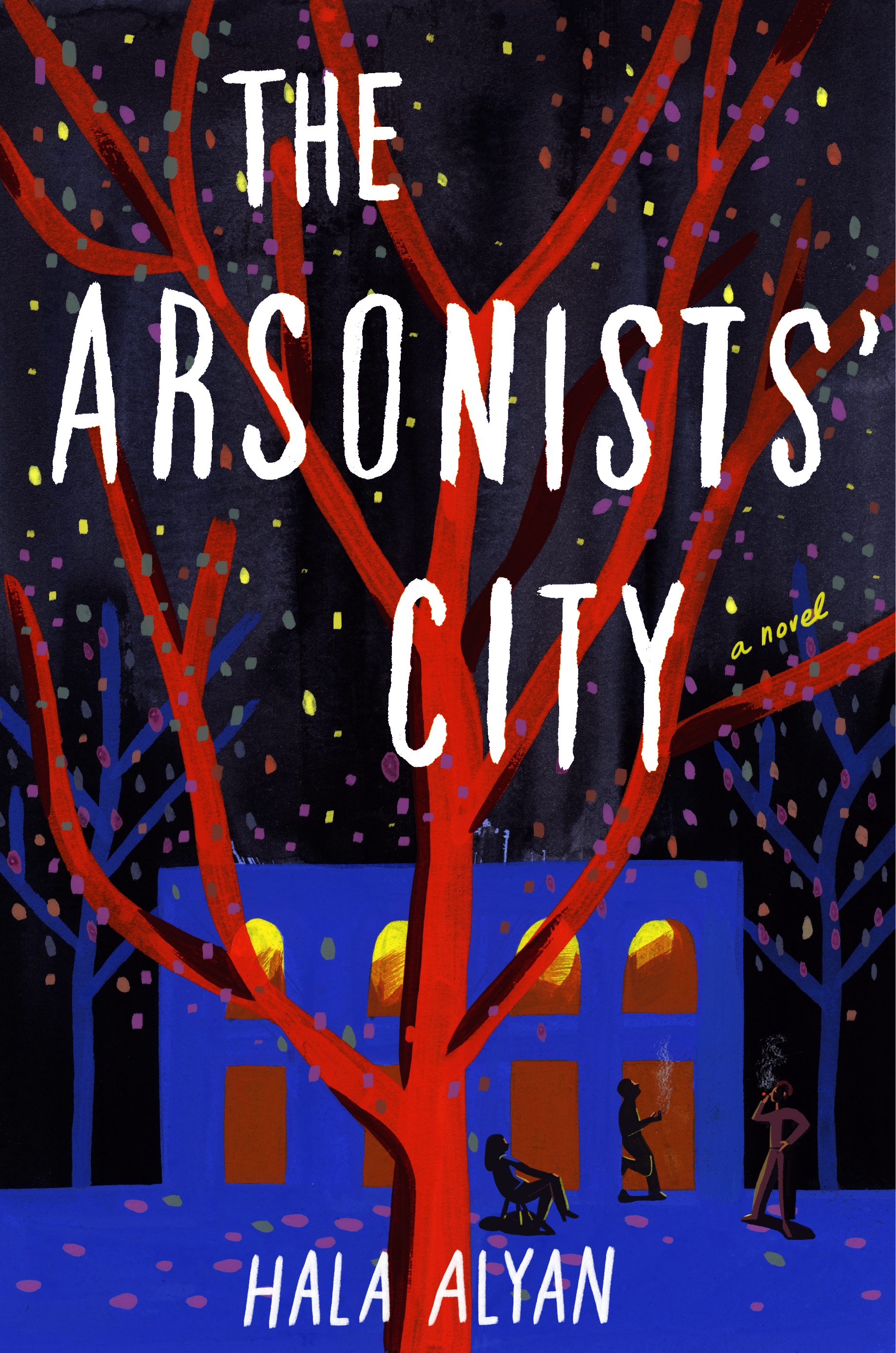 Book cover: The Arsonists' City by Hala Alyan