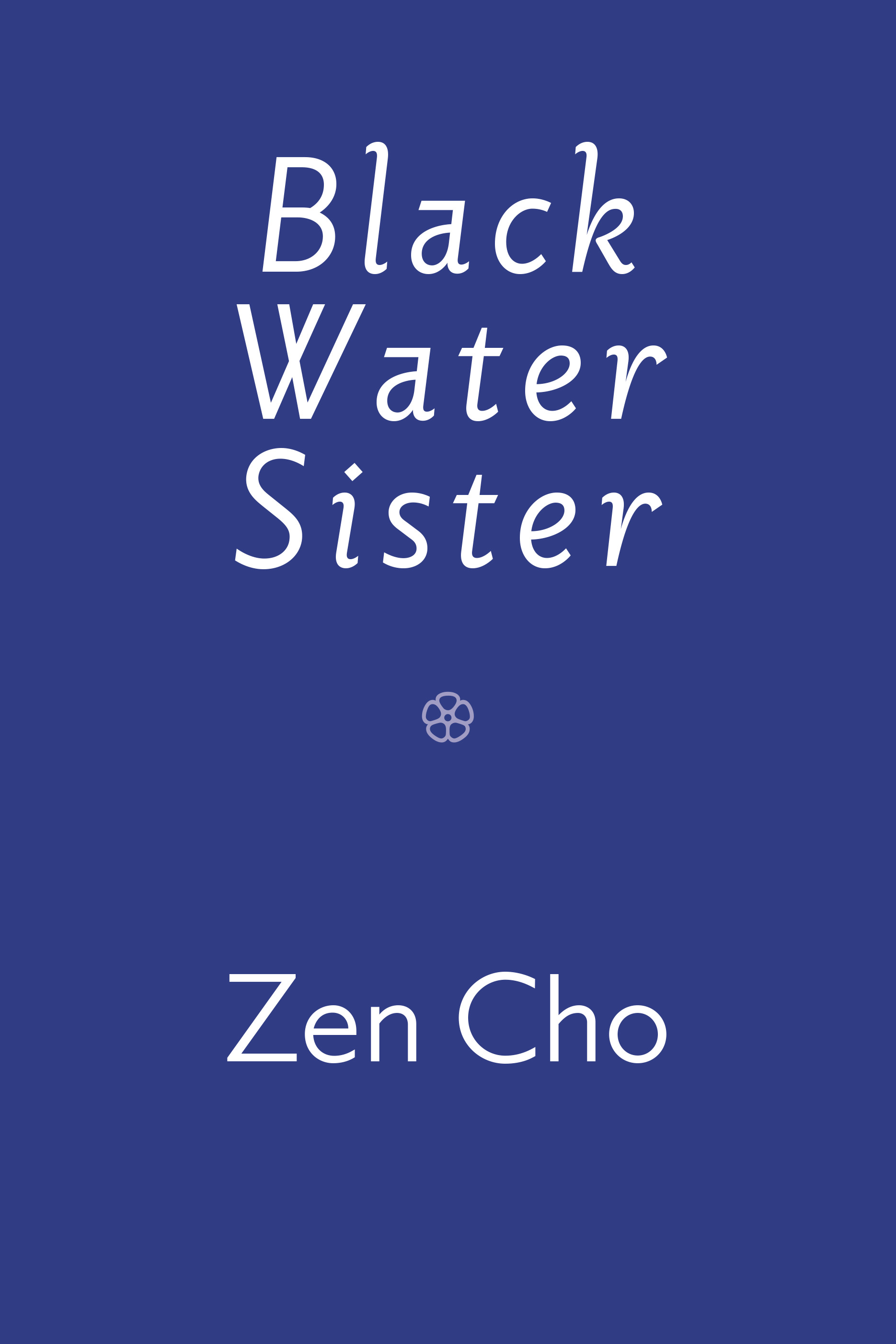Book cover: Black Water Sister by Zen Cho