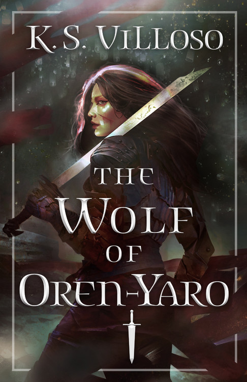 "Book cover of ""The Wolf of Oren-yaro"" by K.S. Villoso"