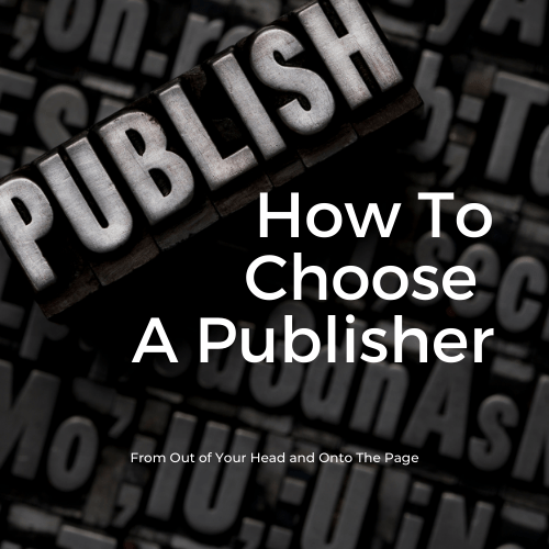 How To Choose A Publisher