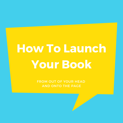 How To Launch Your Book