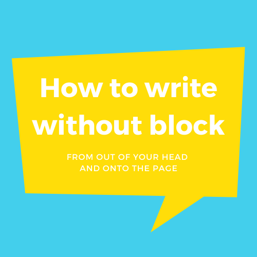 How To Write (Without Block)
