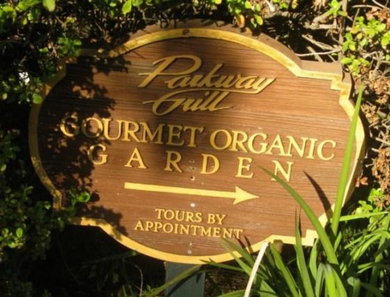Parkway Grill Restaurant Gourmet Organic Garden Sign in Pasadena California
